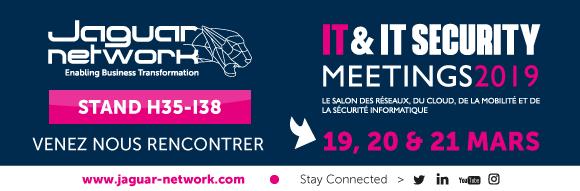 JAGUAR NETWORK VOUS DONNE RDV À IT & IT SECURITY MEETINGS